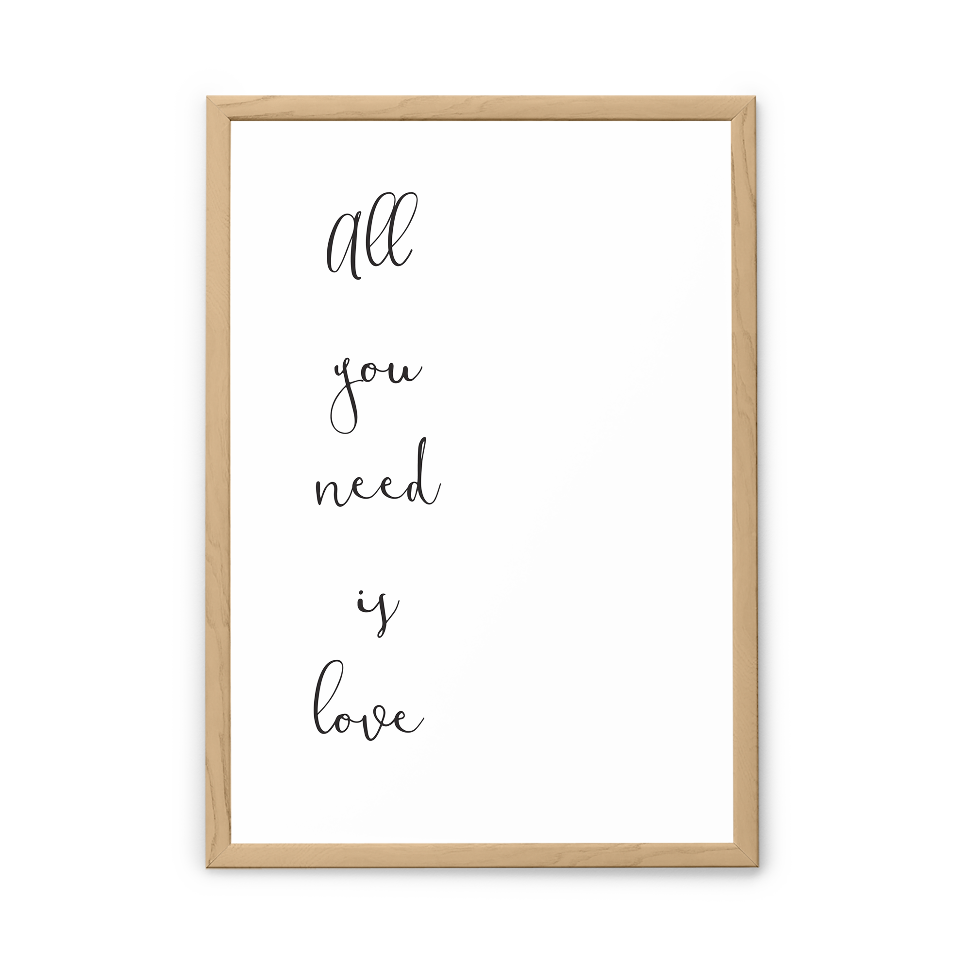 Stampa con cornice All you need