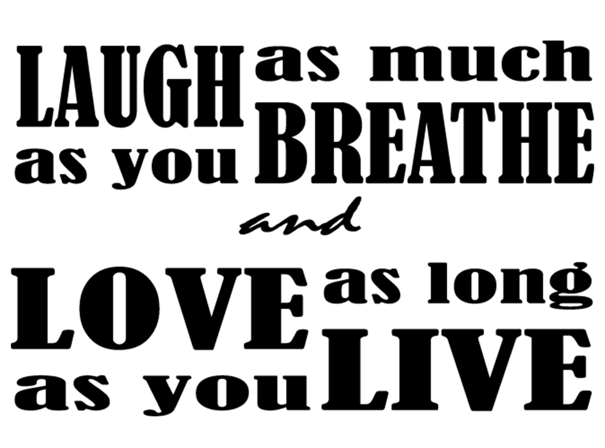 Wallsticker Live Love Laugh